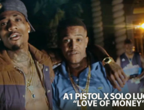 A1 Pistol x Solo Lucci – Love of Money (Official Video)