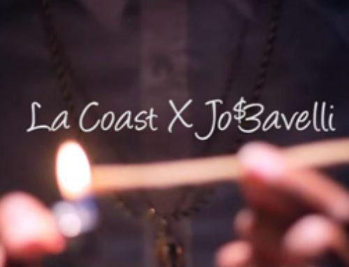 La Coast X Jo$3avelli – Talk Sum
